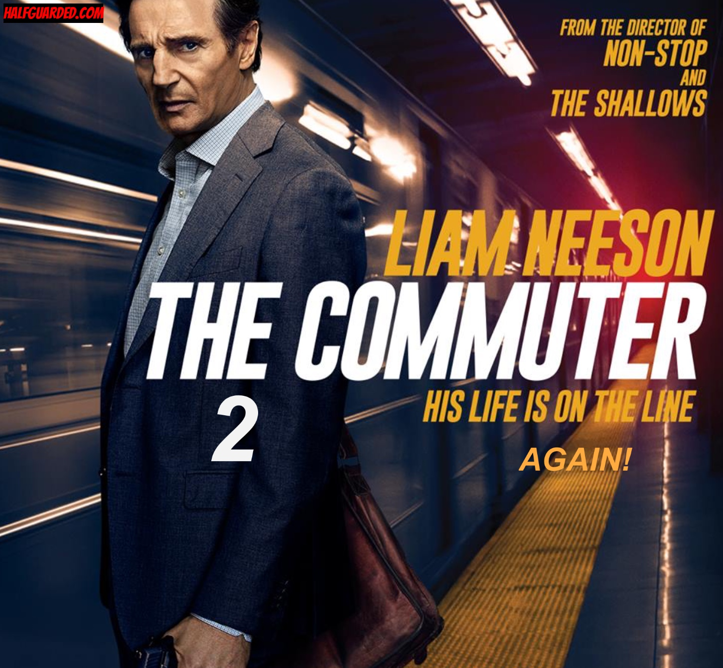 The Commuter 2 (2021) RUMORS, Plot, Cast, and Release Date News - WILL THERE BE a The Commuter 2?!