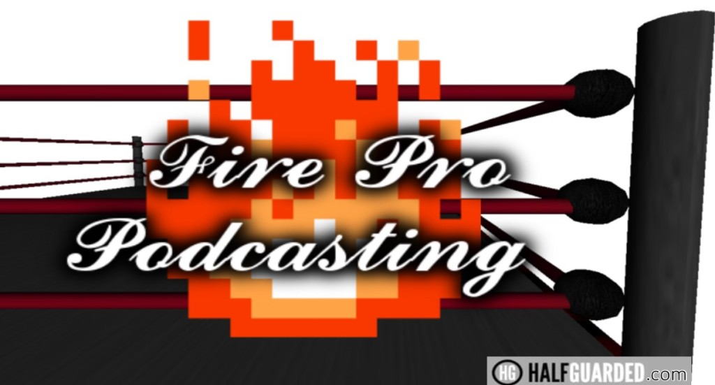 Fire-pro-podcast