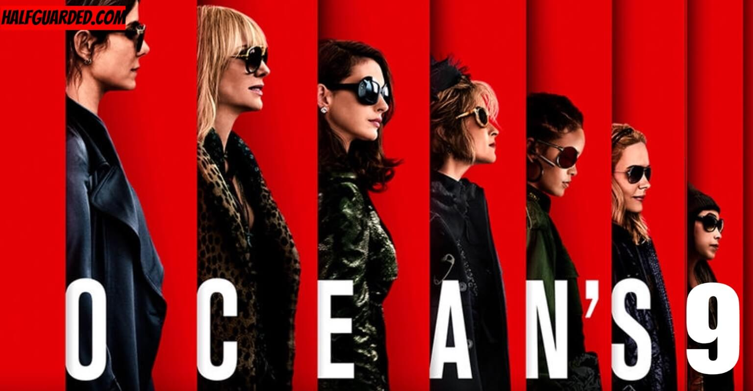 Ocean's 9 (2021) RUMORS & NEWS - SHOULD THERE BE a Ocean's 9?!