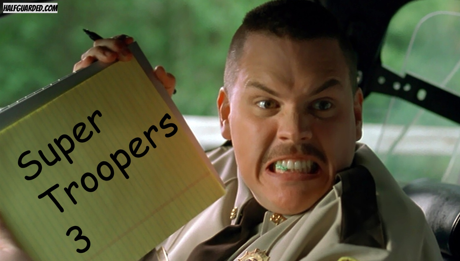 Super Troopers 3 RUMORS cast plot