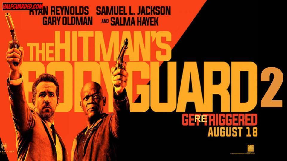 Hitman's Bodyguard 2 (2021) RUMORS & NEWS - SHOULD THERE BE a Hitman's Bodyguard 2?!
