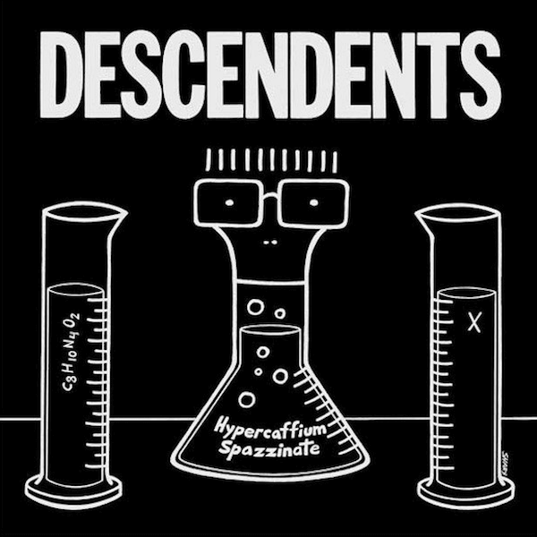 "Hypercaffium Spazzinate"" by The Descendents"