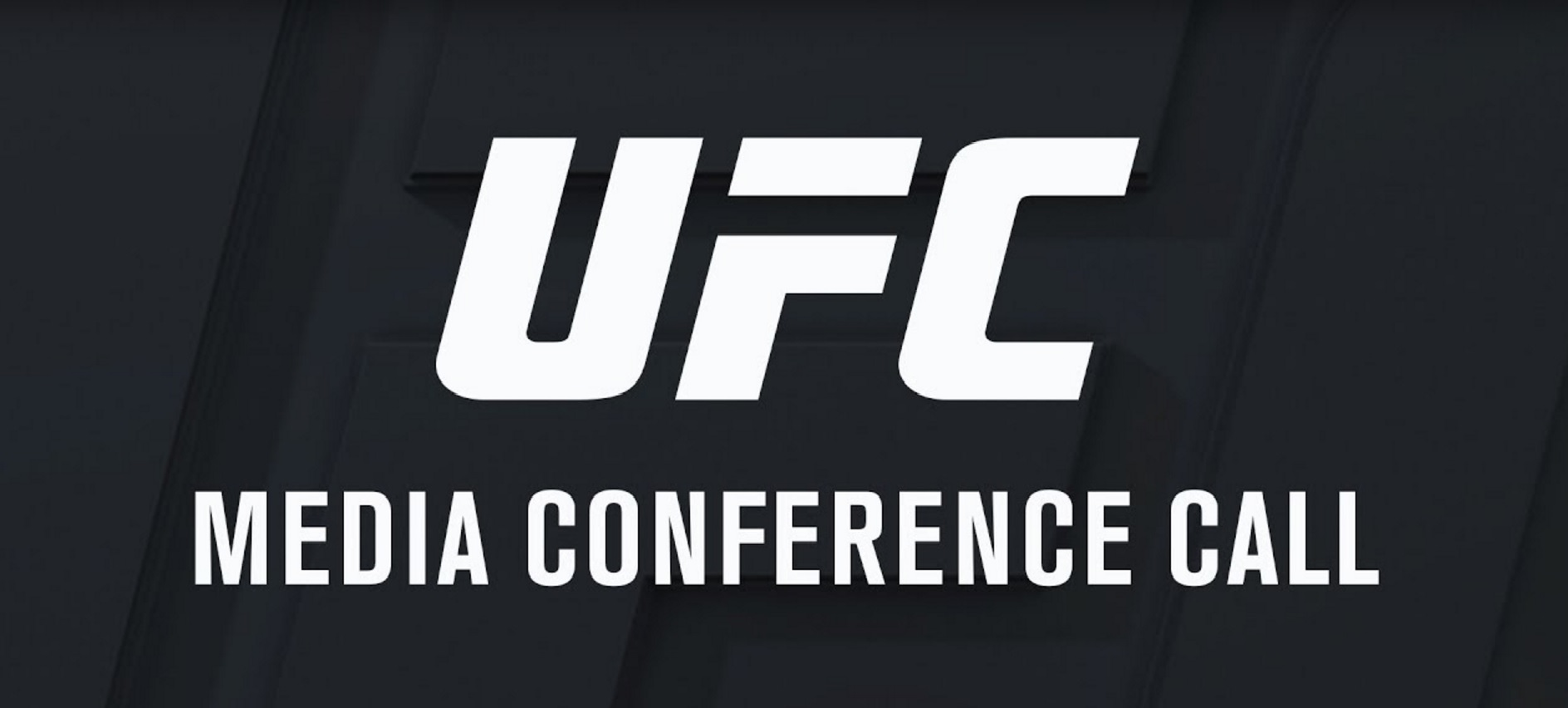 UFC MEDIA CONFERENCE CALLq