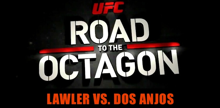 UFC-Road-to-the-Octagon-Lawler-vs-dos-Anjos
