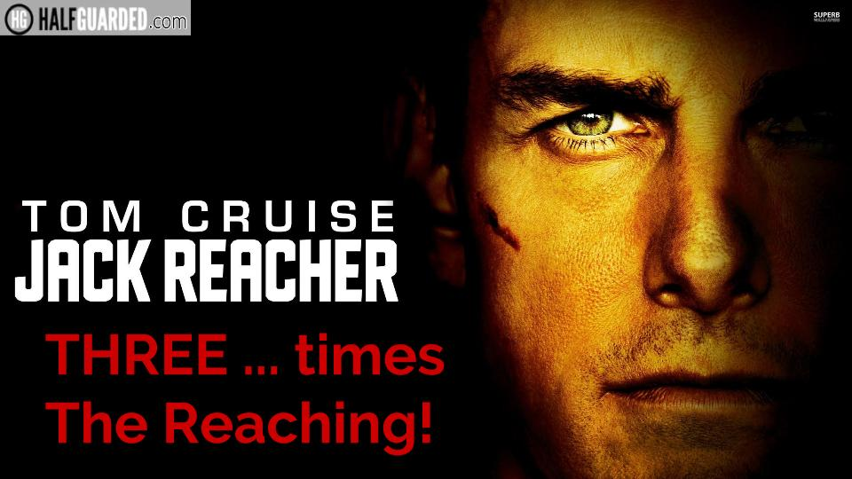 Jack Reacher 3 | 2019 | Movie Trailer, Rumors, Release Date & More – Will there be a Jack Reacher 3 movie?