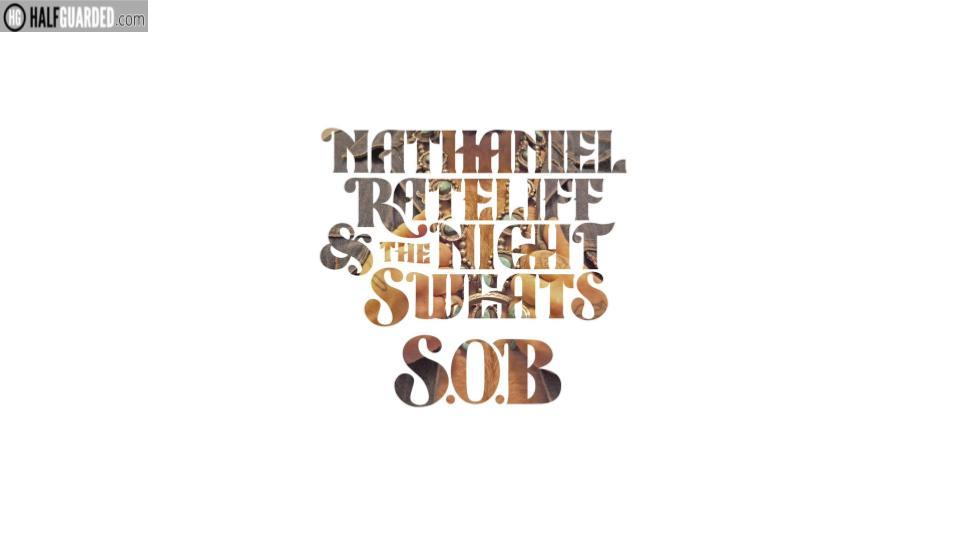 aniel Rateliff & The Night Sweats - S.O.B.