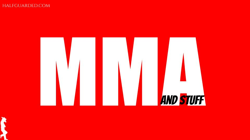MMA and stuff
