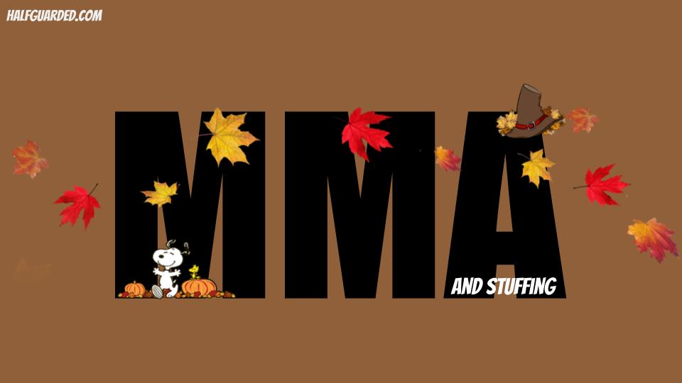 mma and stuffing thanksgiving