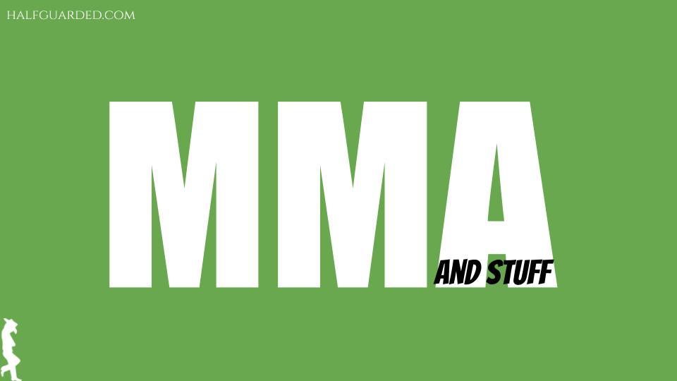 MMA and stuff
